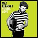 4. Mat Kearney - Young Love / 44.000 ventes (Entrée)