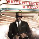 "5. R. Kelly - ""Write Me Back"""