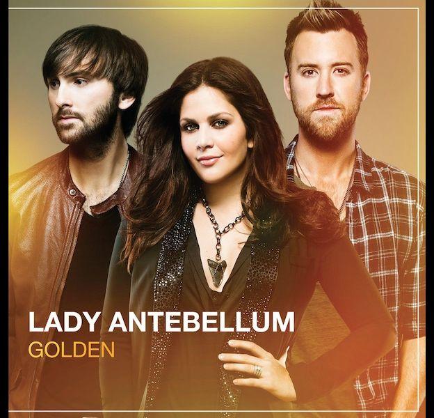 "1. Lady Antebellum - ""Golden"""