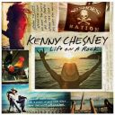"""8. Kenny Chesney - """"Life on a Rock"""""""