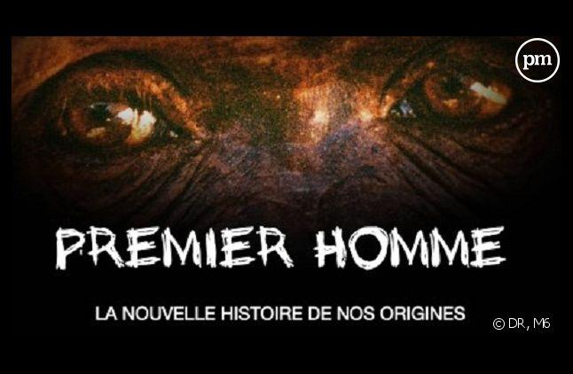 """""""Premier homme, la nouvelle histoire de nos origines"""", le nouveau documentaire évènement de M6"""