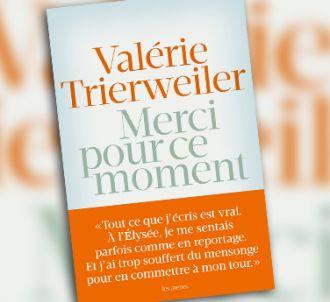 Le livre de Valérie Trierweiler, 'Merci pour ce moment'.