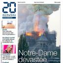 """""""Notre-Dame dévastée"""" en Une de """"20 Minutes"""""""