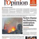 """""""Notre-Dame en flammes, sidération mondiale"""" en Une de """"L'opinion"""""""