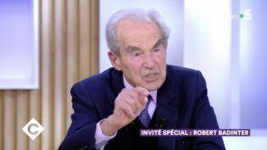 """""""C à vous"""" : La profonde colère de Robert Badinter face aux appels à la violence contre Emmanuel Macron"""