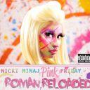 """6. Nicki Minaj - """"Pink Friday : Roman Reloaded"""""""