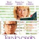 """Meryl Streep partage avec Tommy Lee Jones, l'affiche de """"Tous les espoirs sont permis""""."""