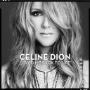 "2. Céline Dion - ""Loved Me Back to Life"""