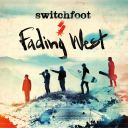 "6. Switchfoot - ""Fading West"""