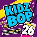 "5. Compilation - ""Kidz Bop 26"""