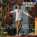 """4. Kendji Girac - """"Ensemble"""""""