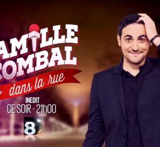 'Camille Combal dans la rue' ce soir sur D8