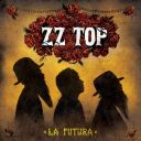 """6. ZZ Top - """"La Futura"""""""