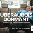 Uberauboisdormant : Première campagne de publicité d'Uber