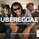Ubereggae : Première campagne de publicité d'Uber