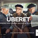 Uberet : Première campagne de publicité d'Uber