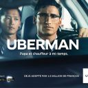 Uberman : Première campagne de publicité d'Uber