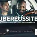 Uberéussite : Première campagne de publicité d'Uber