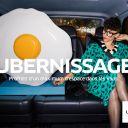 Ubernissage : Première campagne de publicité d'Uber