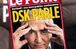 """DSK cible les médias dans une """"interview confession exclusive"""" accordée au """"Point"""""""