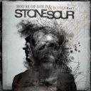 """7. Stone Sour - """"House of Gold & Bones - Part 1"""""""
