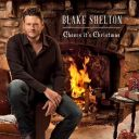 "8. Blake Shelton - ""Cheers, It's Christmas"""