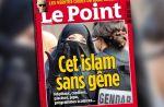 """La Une du Point, """"Cet islam sans gêne"""", suscite la controverse"""