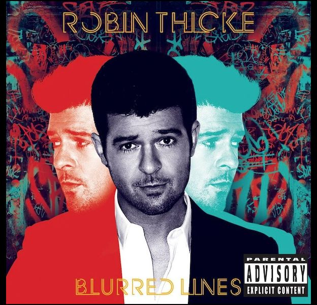 "1. Robin Thicke - ""Blurred Lines"""