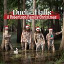 """5. The Robertsons - """"Duck the Halls: A Robertson Family Christmas''"""