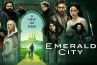 """NBC annule la série """"Emerald City"""" après une saison"""