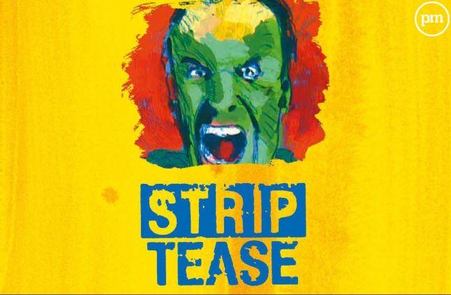 """Strip-Tease"""