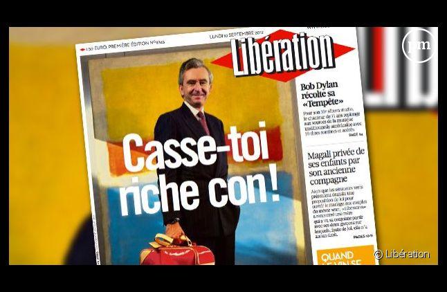 """Le 10 septembre 2012, Libé fait sa Une sur Bernard Arnault avec le titre """"Casse-toi, pauvre riche !""""."""