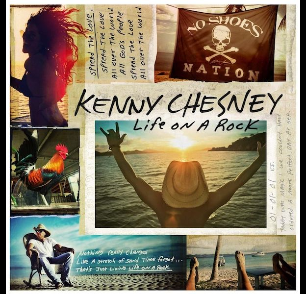"""1. Kenny Chesney - """"Life on a Rock"""""""