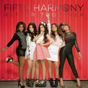 "6. Fifth Harmony - ""Better Together"""