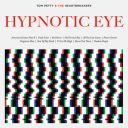 """1. Tom Petty & the Heartbreakers - """"Hypnotic Eye"""""""