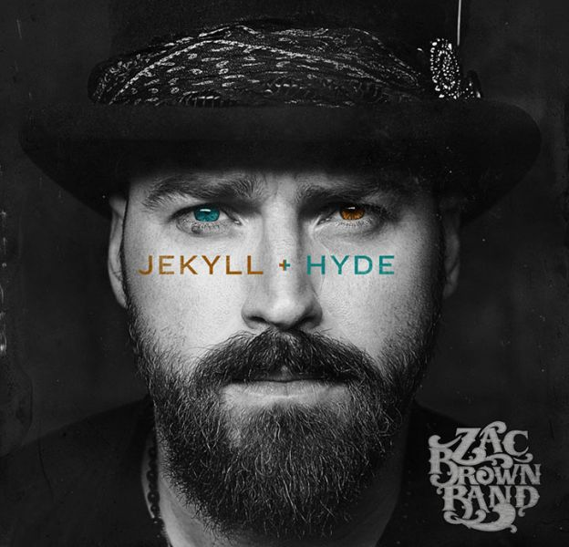 "1. Zac Brown Band - ""Jekyll + Hyde"""