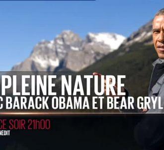 'En pleine nature avec Barack Obama et Bear Grylls'