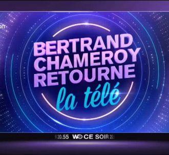 'Bertrand Chameroy retourne la télé' ce soir sur W9