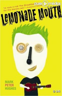 """Le livre """"Lemonade Mouth"""""""