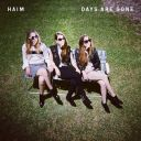 "6. Haim - ""Days Are Gone"""