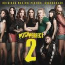 "6. Bande originale - ""Pitch Perfect 2"""