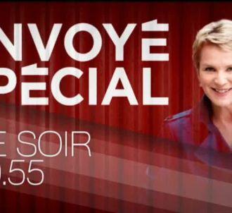 'Envoyé spécial' ce soir sur France 2