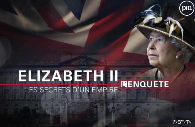 """""""Elizabeth II, les secrets d'un empire"""""""