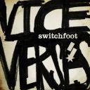 8. Switchfoot - Vice Verses / 45.000 ventes (Entrée)