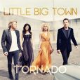 """8. Little Big Town - """"Tornado"""""""