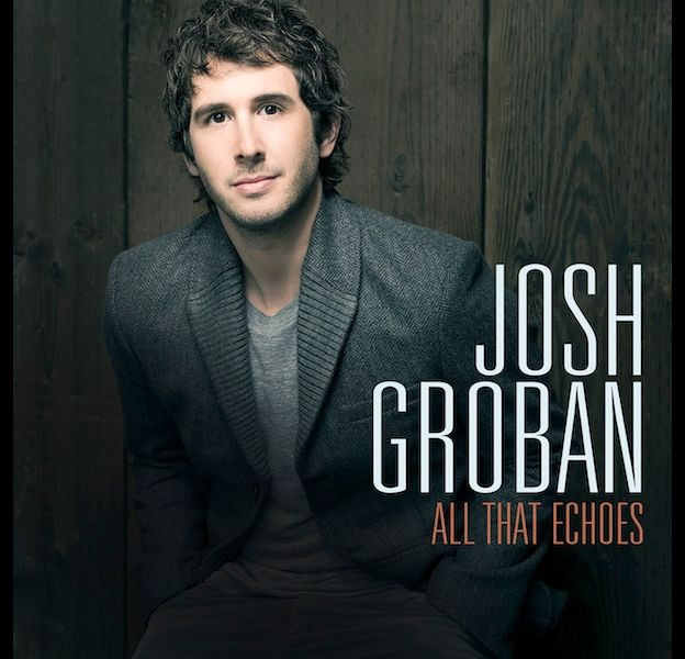 "1. Josh Groban - ""All That Echoes"""