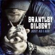 "3. Brantley Gilbert - ""Just As I Am''"