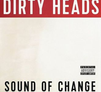8. Dirty Heads - 'Sound of Change'
