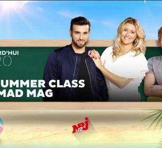 'La Summer Class du Mad Mag' à 17h20 sur NRJ 12