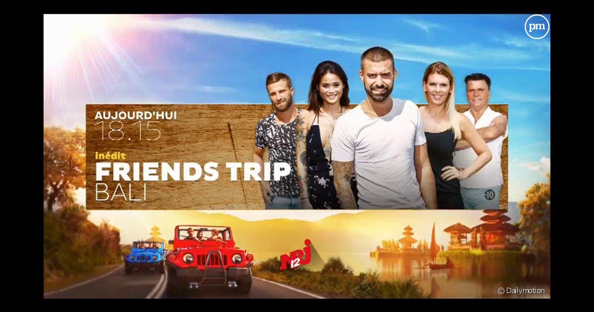 Friends trip 4 d marre 18h15 sur nrj 12 puremedias - Les annees coup de coeur streaming saison ...